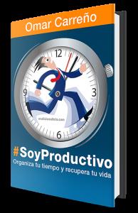 Claves para ser productivo, recogidas en el libro #SoyProductivo