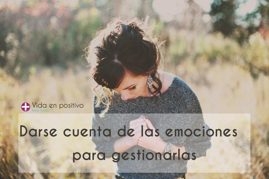 darse cuenta de las emociones