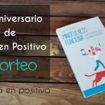 Tercer aniversario de Vida en Positivo y sorteo