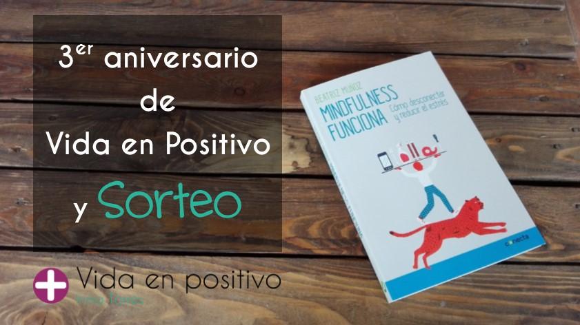 tercer aniversario de vida en positivo