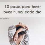 10 pasos para tener buen humor cada día